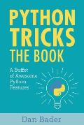 Python Tricks A Buffet of Awesome Python Features