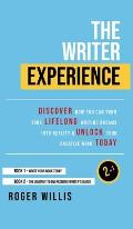 The Writer Experience 2 in 1 Book Set: Discover the secrets to turn your lifelong writing dreams into reality and unlock your creative mind today