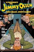 Supermans Pal Jimmy Olsen Who Killed Jimmy Olsen