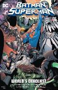 Batman Superman Volume 2 Worlds Deadliest