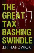 Great Tax Bashing Swindle