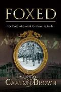 Foxed: for Those Who Want To Know the Truth
