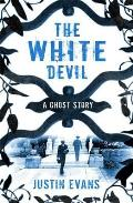 White Devil: a Ghost Story
