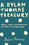 A Dylan Thomas Treasury