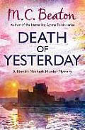 Death Of Yesterday A Hamish Macbeth Murder Mystery