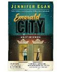 Emerald City: Stories. Jennifer Egan