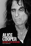 Welcome to My Nightmare The Alice Cooper Story