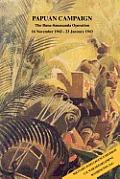 Papuan Campaign: The Buna-Sanananda Operation, 16 November 1942 - 23 January 1943