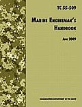 The Marine Engineman's Handbook: The Official U.S. Army Training Handbook TC 55-509