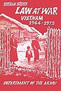 Law at War: Vietnam 1964-1973