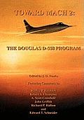 Toward Mach 2: The Douglas D-558 Program (NASA History Series Sp-4222)