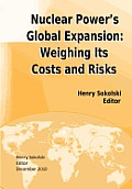 Nuclear Power's Global Expansion: Weighing Its Costs and Risks