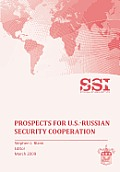 Prospects for U.S.-Russian Security Cooperation