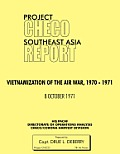 Project Checo Southeast Asia Study: Vietnamization of the Air War, 1970 - 1971