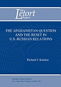 The Afghanistan Question and the Reset in U.S. Iranian Relations (Letort Paper)
