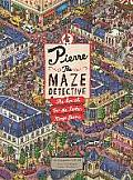 Pierre the Maze Detective The Search for the Stolen Maze Stone