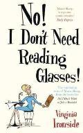 No! I Don't Need Reading Glasses