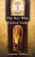 Boy Who Tricked Trolls