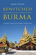 Bewitched by Burma