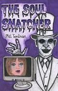 The Soul Snatcher