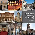 The Hidden Theatres of the Marche
