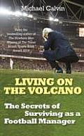 Living on the Volcano