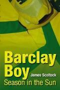Barclay Boy: Season in the Sun