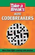 Take a Break: More Codebreakers