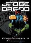 Judge Dredd: Every Empire Falls, Volume 1