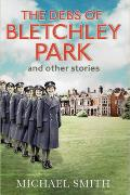 Debs of Bletchley Park & Other Stories