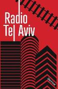 Radio Tel Aviv: The Musical Confession of Dr Israel Shine