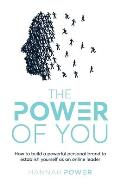 The Power of You: How to build a powerful personal brand to establish yourself as an online leader