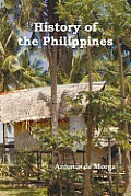 History of the Philippine Islands, (from Their Discovery by Magellan in 1521 to the Beginning of the XVII Century; With Descriptions of Japan, China a
