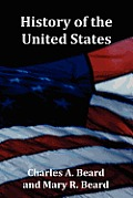 History of the United States - with Index, Topical Syllabus, footnotes, tables of populations and Presidents and copious illustrations