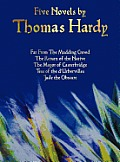 Five Novels by Thomas Hardy - Far from the Madding Crowd, the Return of the Native, the Mayor of Casterbridge, Tess of the D'Urbervilles, Jude the Obs