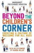 Beyond the Children's Corner: Creating a Culture of Welcome for All Ages