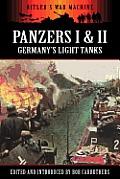 Panzers I & II - Germany's Light Tanks
