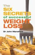 Six Secrets of Successful Weight Loss