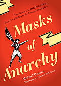 Masks of Anarchy The Story of a Radical Poem from Percy Shelley to the Triangle Factory Fire