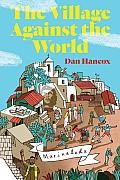 Village Against the World