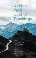 Buddhist Path, Buddhist Teachings: Studies in Memory of L.S. Cousins