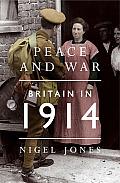 Peace & War Britain in 1914