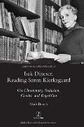 Isak Dinesen Reading S?ren Kierkegaard: On Christianity, Seduction, Gender, and Repetition