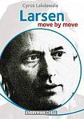 Larsen: Move by Move