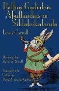 Bal?os Gadedeis A?alhaidais in Sildaleikalanda: Alice's Adventures in Wonderland in Gothic