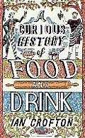 Curious History of Food & Drink