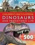 Dinosaurs & Prehistoric Life Childrens Encyclopedia