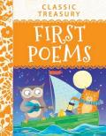 Classic Treasury First Poems Explore This Wonderful World Thru Rhymes about Nature Nonsense Playtime & Enchantment