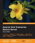 Apache Solr Enterprise Search Server