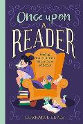 Once Upon a Reader: Raising Your Children with a Love of Books